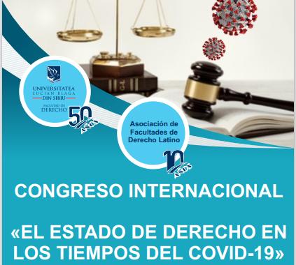 """Congres internațional """"Statul de drept în perioada COVID-19"""""""
